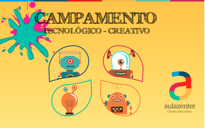 Campamento tecnológico-creativo en Semana Santa