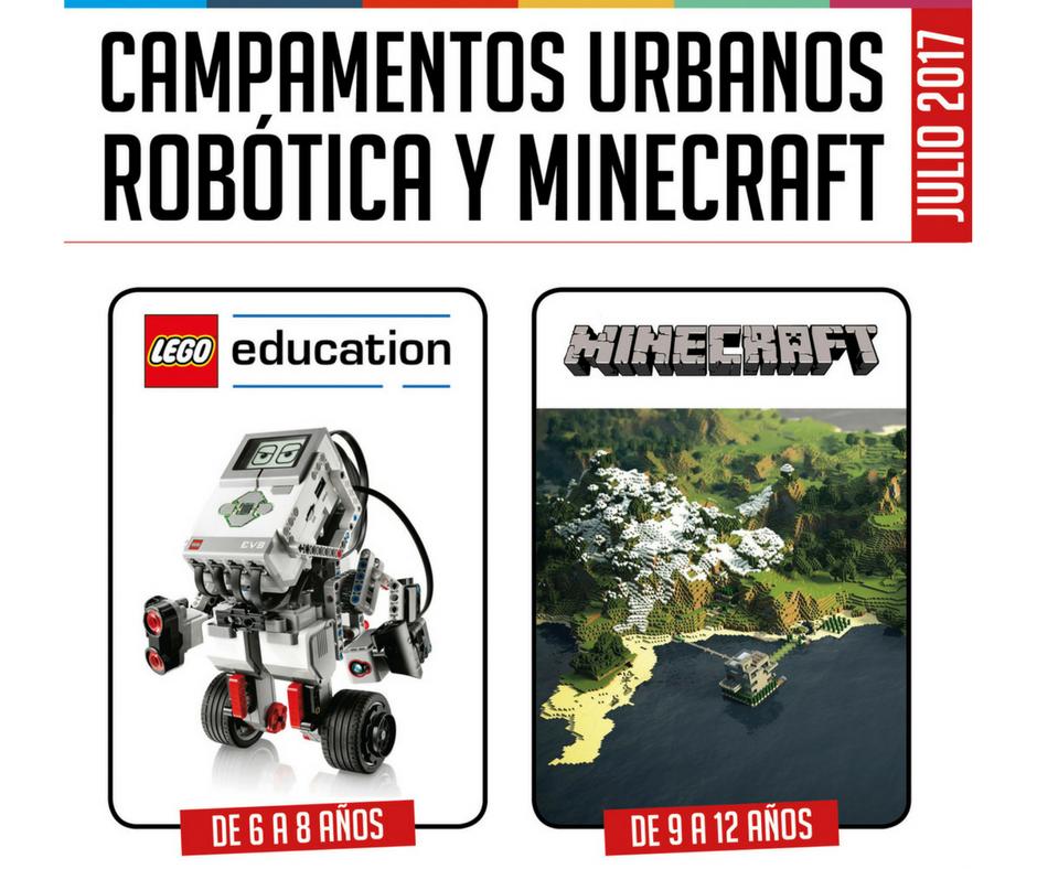 Campamentos Urbanos Verano 2017 ROBOTICA y MINECRAFT