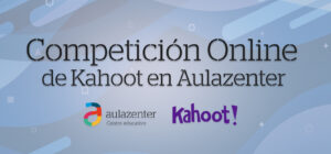 Competición Aulazenter Kahoot